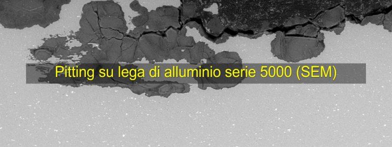 pitting-su-lega-di-alluminio-serie-5000-sem